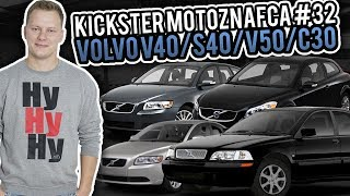 Volvo V40 / S40 / V50 / C30 - Kickster MotoznaFca #32