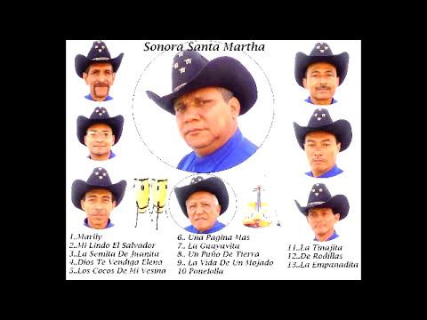 SONORA SANTA MARTHA (MI LINDO EL SALVADOR)
