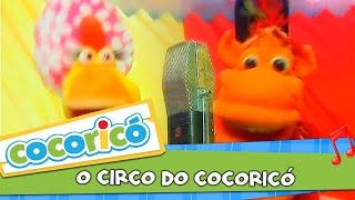 Videoclipe - O circo do Cocoricó