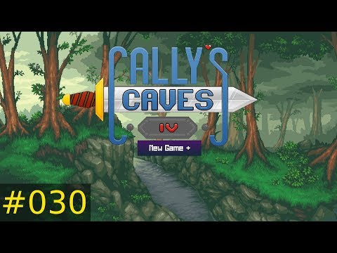 [#030] Cally's Caves 4 (PC) New Game + Gameplay