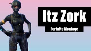 Best of Itz Zork [Fortnite Montage]