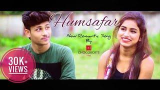 Humsafar..¦¦¦ New Romantic Hindi Song 2018...