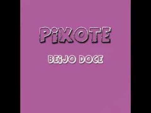 Pixote - Beijo Doce