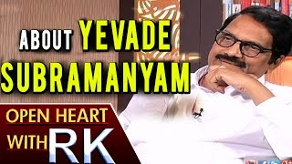 Film Producer Ashwini Dutt About Yevade Subramanyam Movie | Open Heart with RK
