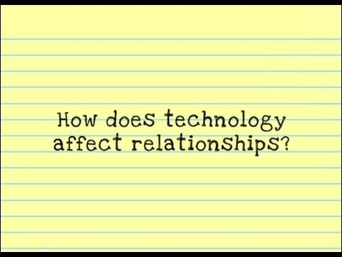 technology affecting relationships essay How has technology affected your life technology is an essential need in everybody's life without technology, many things would not be able to materialize.