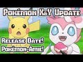 Pokémon X & Y: Pokémon-Amie, Release Date, and the E3 Nintendo Direct updates!