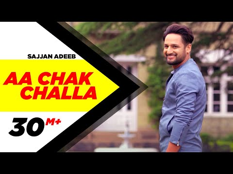 Aa Chak Challa (Full Video)   Sajjan Adeeb   Jay K   Latest Punjabi Song 2017   Speed Records
