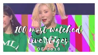 TOP 100 Most Watched K-Pop Live Stages of 2018