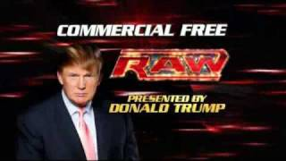 Donald Trump on COMMERCIAL FREE Monday Night RAW!