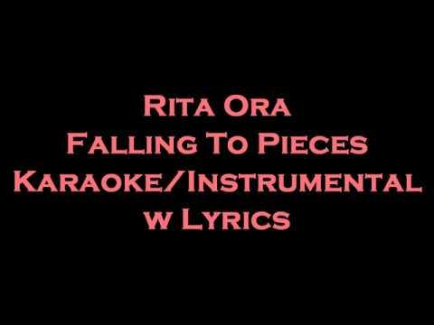 Rita Ora - Falling To Pieces Karaoke/Instrumental W Lyrics