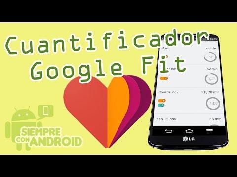 Aplicación cuantificadora Google Fit