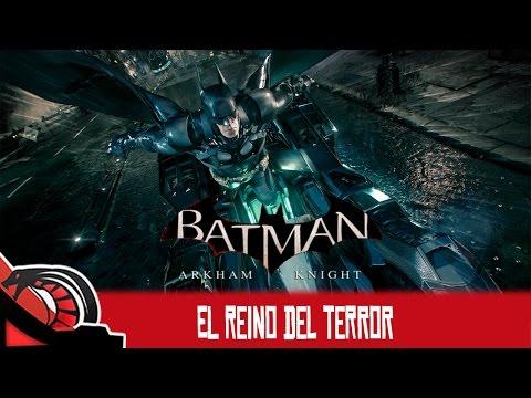 EL REINO DEL TERROR   Batman Arkham Knight - Ep. 12