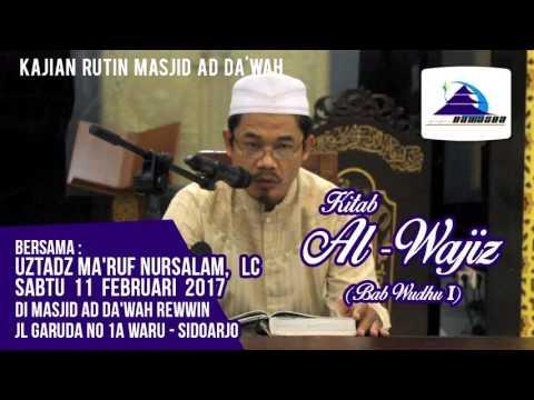 Kitab Al-Wajiz (Bab: Wudhu I) - Ustadz Ma'ruf Nursalam, Lc