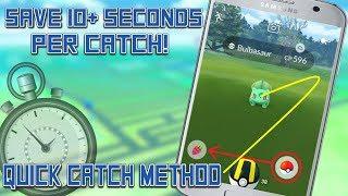 Updated Quick Catch Method In Pokemon Go