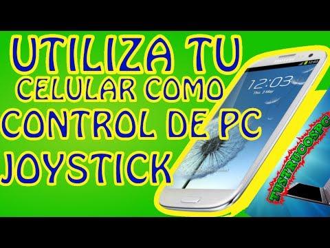 COMO UTILIZAR MI CELULAR ANDROID COMO CONTROL O JOISTICK DE JUEGOS PARA PC //ANDROID 2013