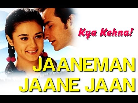 Jaaneman Jaane Jaan - Kya Kehna | Preity Zinta & Saif Ali Khan...