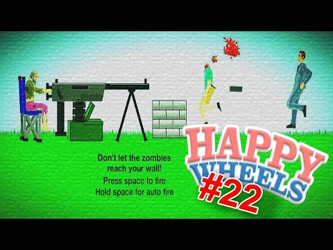MACHINE GUN ZOMBIES | Happy Wheels #22