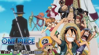 One Piece「AMV」- War Of Change