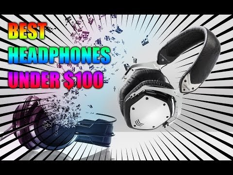 TOP 5 BEST HEADPHONES FOR UNDER $100 - Best Cheap - good Quality Headphones