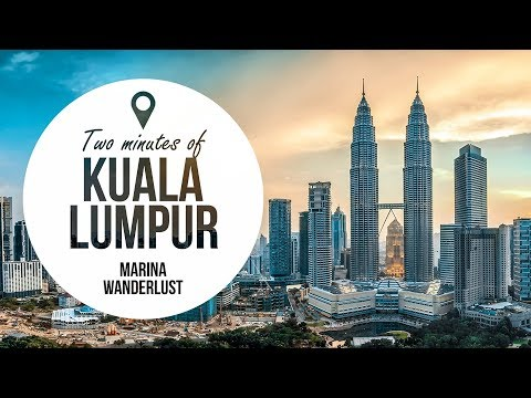 Kuala Lumpur Malaysia in 2 Minutes | Vacation Travel Guide | Map Inside Video