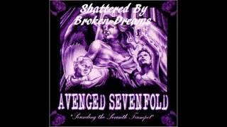 Watch Avenged Sevenfold Shattered By Broken Dreams video