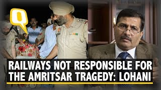 Railways Not responsible for Amritsar Train Accident: Ashwani Lohani, Railway Board Chairman