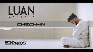 Luan Santana - Check In - Dj Edkarlos Bootleg