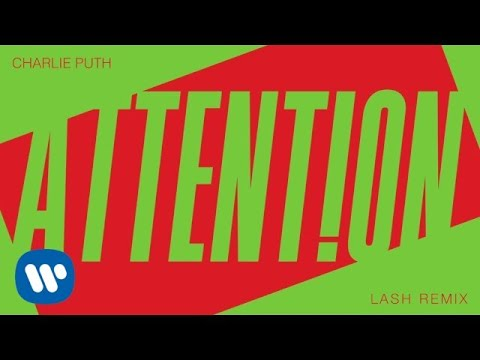 """Charlie Puth - """"Attention (Lash Remix)"""" [Official Audio]"""