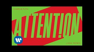 "Download Lagu Charlie Puth - ""Attention (Lash Remix)"" [Official Audio] Gratis STAFABAND"