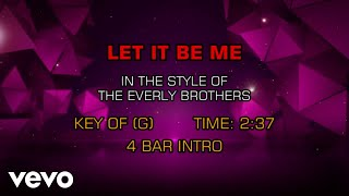 The Everly Brothers Let It Be Me Karaoke