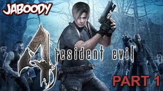 Resident Evil 4 Part 1 - The Jaboody Show