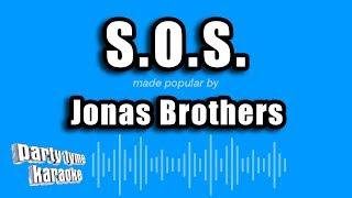 Jonas Brothers - S.O.S. (Karaoke Version)