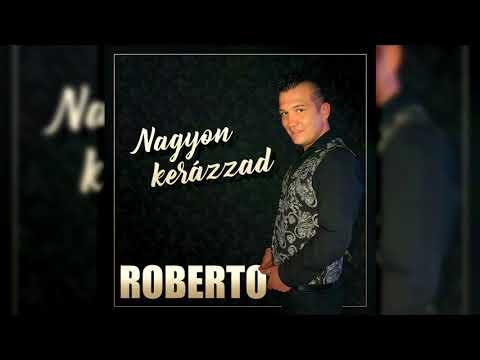 Roberto - Úgy hittem a szívednek