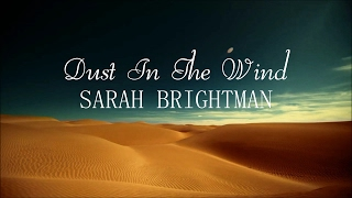 Watch Sarah Brightman Dust In The Wind video