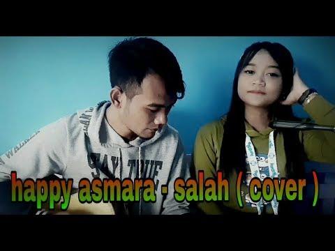 Download HAPPY ASMARA -SALAH  Cover _mila  Mp4 baru