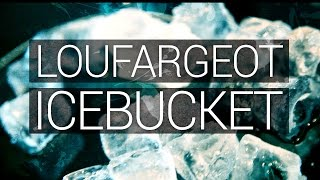 Lou Fargeot - Ice Bucket Challenge