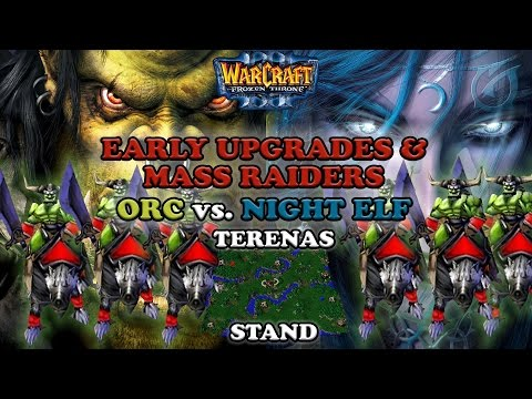 Grubby | Warcraft 3 The Frozen Throne | Orc vs. NE - Early Upgrades and Mass Raiders - Terenas Stand