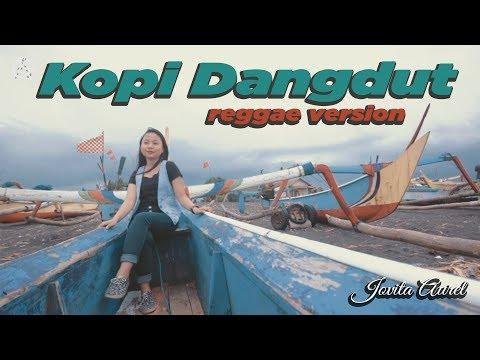 Download KOPI DANGDUT - reggae version by Jovita aurel Mp4 baru