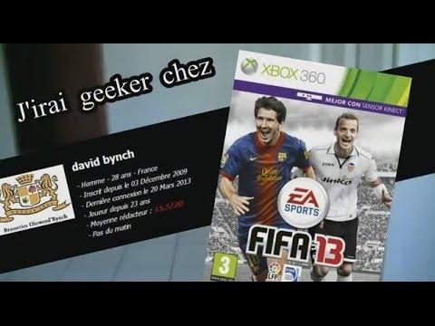 J'irai Geeker Chez Vous avec David Bynch sur Fifa 13