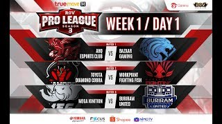 RoV Pro League Season 3 Presented by TrueMove H : Week 1 Day 1