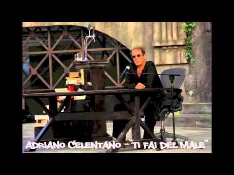 Adriano Celentano - Ti fai del male (with lyrics/parole in descrizione)