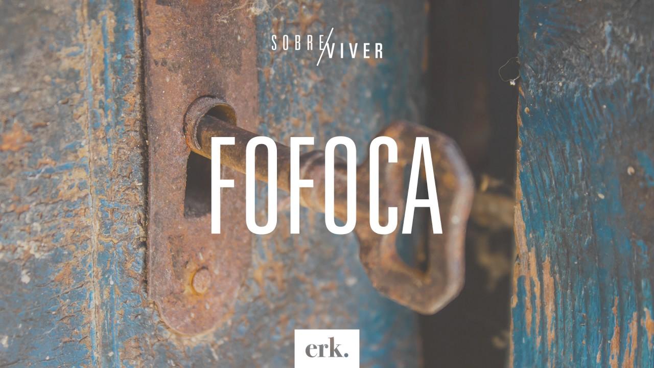Sobre Viver #143 - Fofoca / Ed René Kivitz