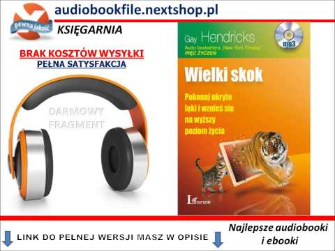 WIELKI SKOK - Gay Hendricks -  AudioBook, do słuchania w podróży, MP3