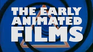 The Early Animated Films