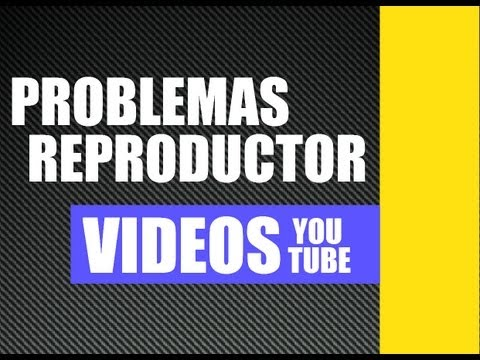 PROBLEMA CON EL REPRODUCTOR VIDEOS YOU TUBE (se descuadra - video lento en pantalla completa)