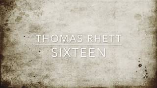 Thomas Rhett Sixteen