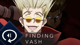 Who is Vash? The Brilliant Confusion of Trigun's Pilot
