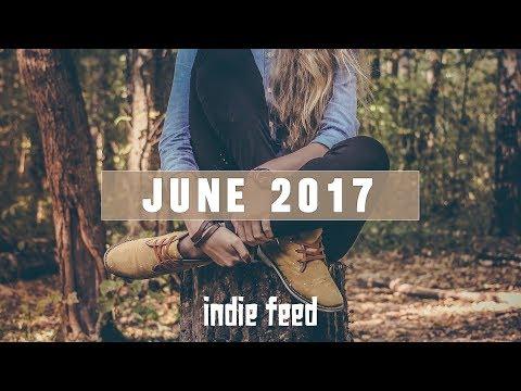 New Indie Folk; June 2017 MP3