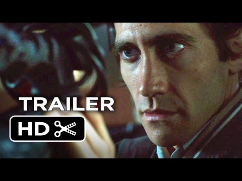 Nightcrawler Official Trailer #1 (2014) - Jake Gyllenhaal Movie HD