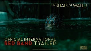 The Shape Of Water [Official International Red Band Trailer in HD (1080p)]
